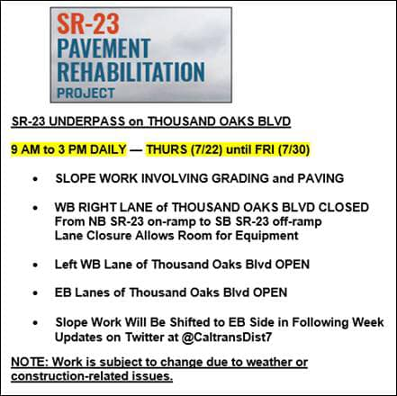 Traffic Advisory: Work is scheduled for the undercrossing of SR-23 on Thousand Oaks Blvd. in Thousand Oaks. It will requ...
