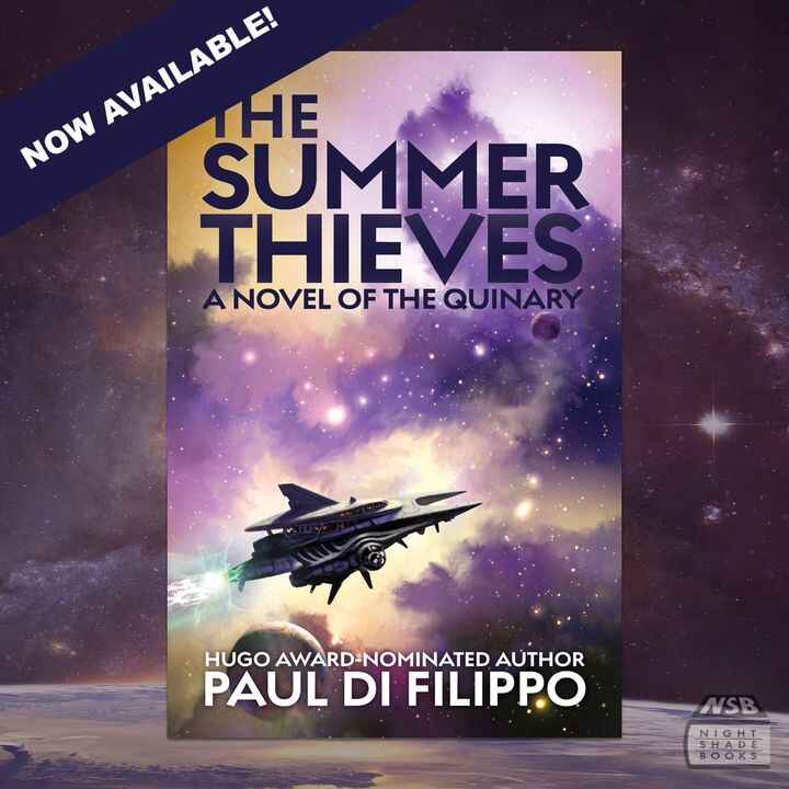 .#SummerOfThieves: A Novel of The Quinary by #PaulDiFilippo is now available! A masterful, witty, picaresque #ScienceFic...