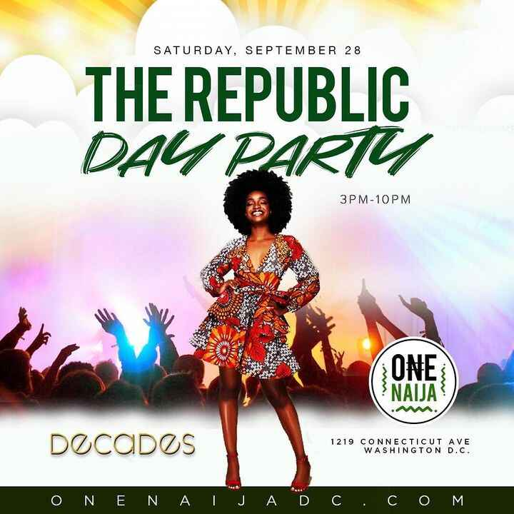 TODAY - THE REPUBLIC Day Party @ Decades - The Signature Nigerian Independence Day Party. RSVP For FREE ENTRY! 🇳🇬 🇳🇬 🇳🇬 ...