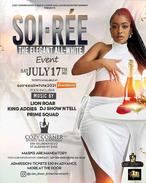SOIREETHE ALL WHITE EVENTLION ROAR KING ADDIES DJ SHOW N TELLPRIME SQUAD (JUST ADDED)SAT JULY 17TH GET YOUR TICKETS @ SO...