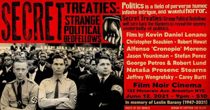 What are you doing on Saturday night?? Secret Treaties - the world's most dangerous film festival - will be screening at...