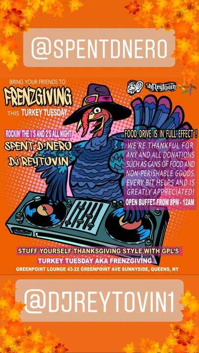 Bring your #yourewelcome friends to #FrenzGiving this #Turkey #Tuesday !!! Turkey Tuesday #aka FrenzGivingGreenpoint Lou...