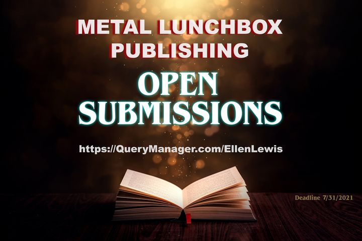 Metal Lunchbox Publishing has Open Submissions for the month of July! #submissionsopen #PublisherVisit https://querymana...