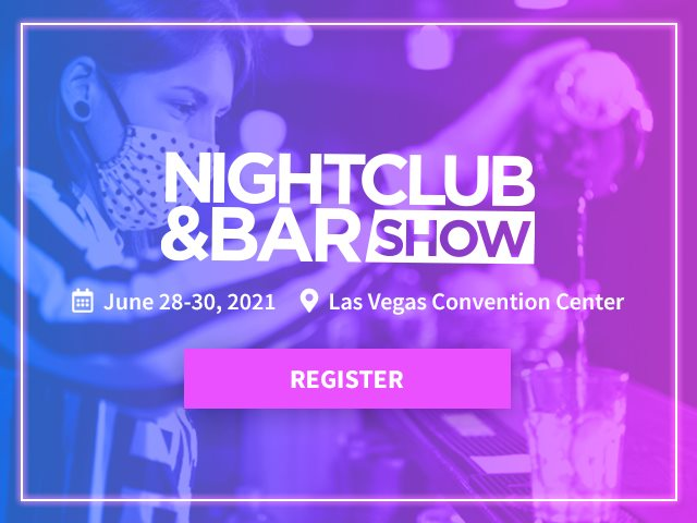 Get back to business and join the bar & restaurant industry at Nightclub & Bar Show June 28-30 in Las Vegas! Subscribers...