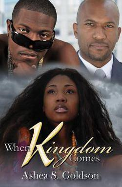 Ashea Goldson's 7th Novel, When Kingdom Comes, released July 29th, 2014.