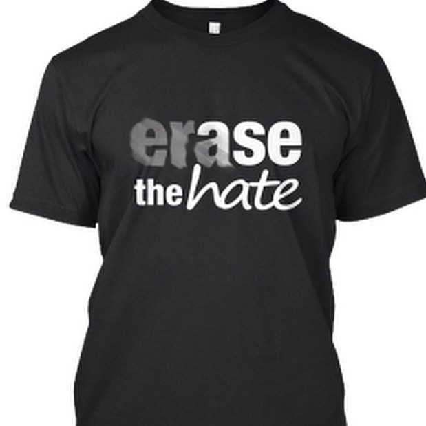 Repost from @authorsrock. Hey there, wanna know how you can help Erase the Hate? Join our campaign and purchase a T-shir...
