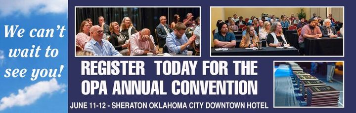 Have you registered yet for the June 11-12 Convention?  Time is running out, so visit okpress.com/convention to save you...