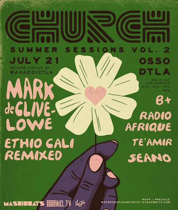 space to move...tonightCHURCH Summer Sessions vol.2 - Mark de Clive-Lowe, Ethio Cali Remixed, B+, Te'Amir, Radio Afrique
