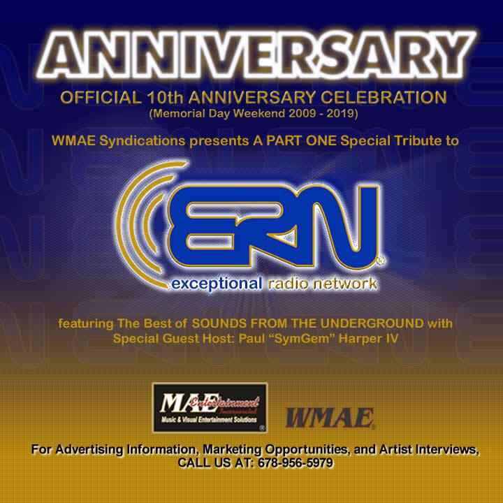 HAPPY MEMORIAL DAY!!!MAE Entertainment presents a Special 10th Anniversary Tribute to The Exceptional Radio Network and ...