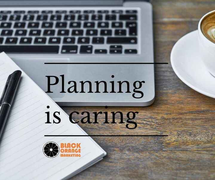 Planning every step is a great help for the future problem recognition and problem solving. #blackorangemarketing #marke...