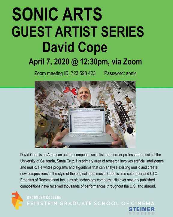 AI music pioneer David Cope will do a zoom presentation tomorrow, 12:30pm.  All students invited!  password on image.