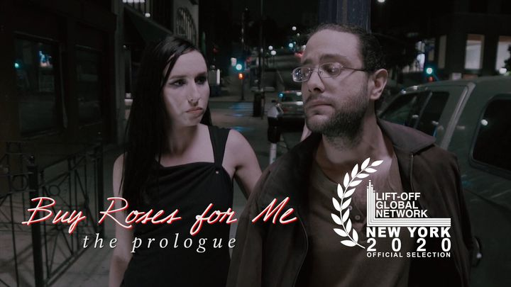 Buy Roses for Me: The Prologue will be screening as an official selection of this year's New York Lift-Off Film Festival...