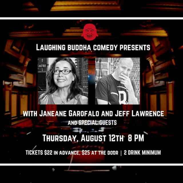 Jeff Lawrence and Laughing Buddha are in the house this Thursday, with very Special Guest Janeane Garofalo. Doors at 730...
