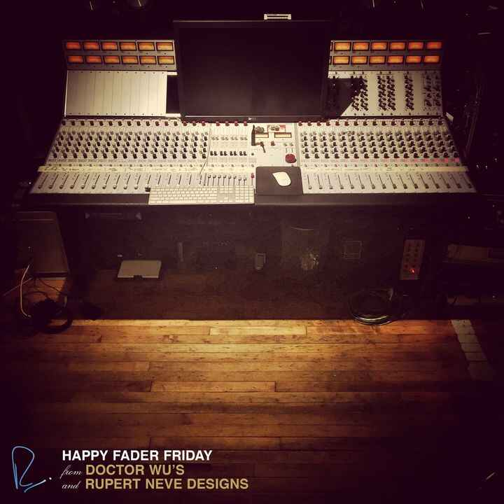 Happy Fader Friday from Doctor Wu's Studio and Rupert Neve!