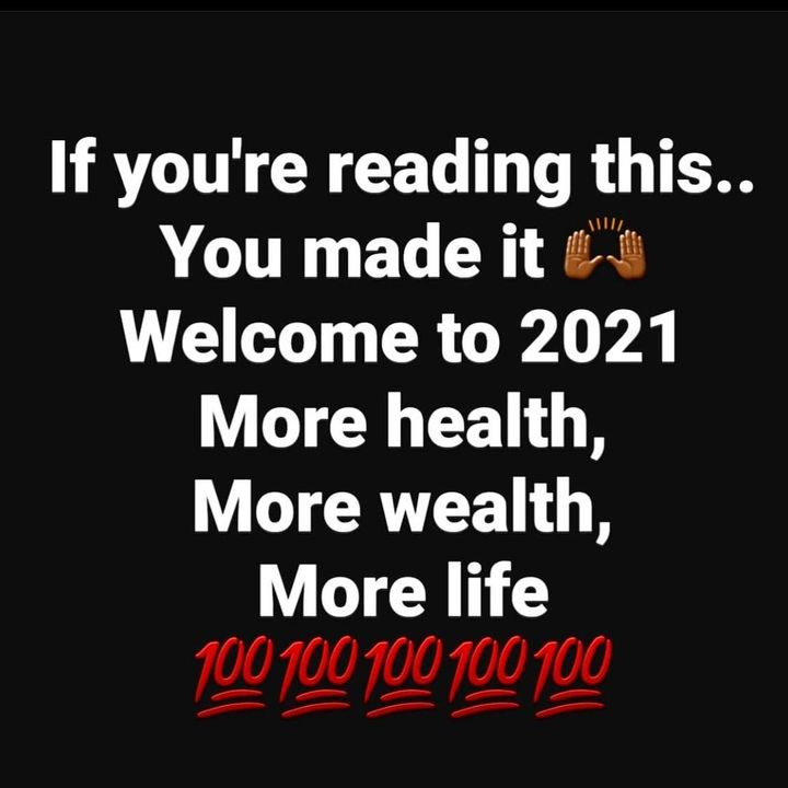 #2021! Give thanks, show gratitude, spread love, stay positive, keep the faith, work hard, don't give up, count your ble...
