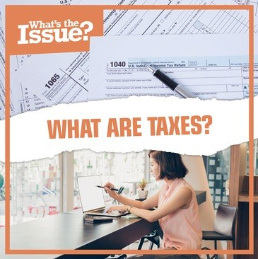 Tax Day may have been postponed this year, but kids shouldn't postpone learning about what taxes are. Our What Are Taxes...